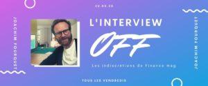 ITW-OFF-Joachim-Fourquet-mieuxplacer