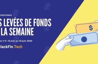 Levee de fonds fintech 15 au 19 juin