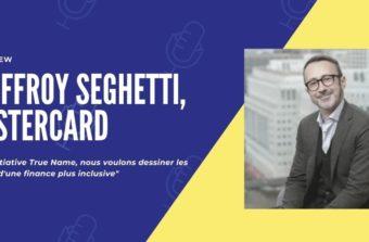 interview Geoffroy seghetti mastercard