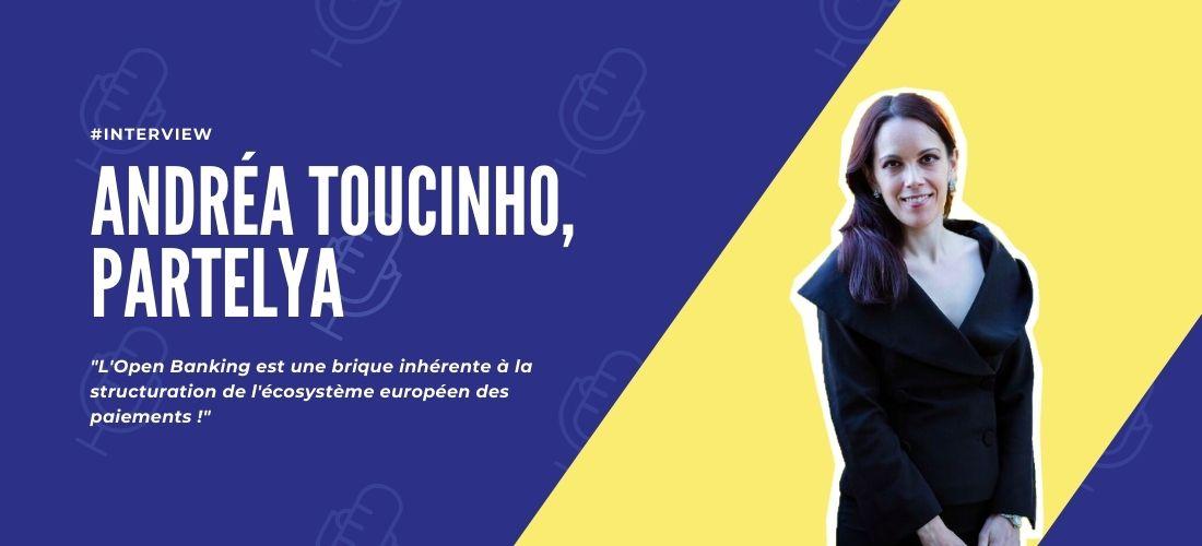 Andrea Toucinho, open banking paiement